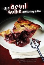 The Devil Walks Among You (2011) afişi