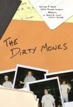 The Dirty Monks (2004) afişi