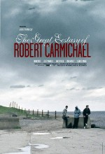The Great Ecstasy of Robert Carmichael (2005) afişi