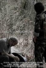 The Kolaborator (2007) afişi