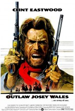 The Outlaw Josey Wales (1976) afişi