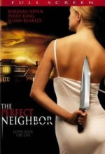 The Perfect Neighbor (2005) afişi