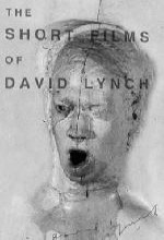 The Short Films Of David Lynch (2002) afişi