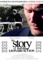 The Story Of David Leonard Sutton (2010) afişi