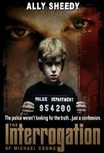 The ınterrogation Of Michael Crowe