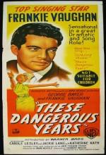 These Dangerous Years (1957) afişi