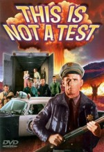 This is Not A Test (1962) afişi