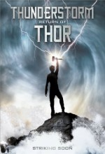 Thunderstorm: The Return Of Thor (2011) afişi