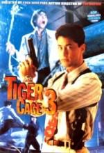 Tiger Cage 3 (1991) afişi