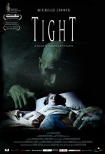 Tight (2006) afişi