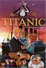 Titanic: The Animated Movie (2001) afişi