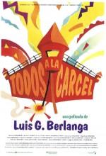Todos A La Cárcel! (1993) afişi
