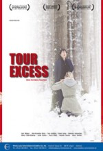 Tour Excess (2008) afişi