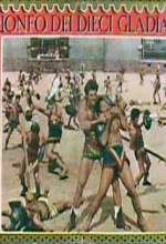 Triumph Of The Ten Gladiators (1964) afişi