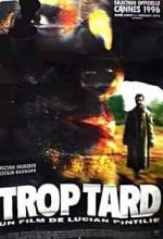 Trop Tard (1996) afişi