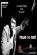 Tulad Ng Dati (2006) afişi