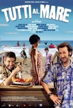 Tutti Al Mare (2011) afişi