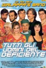 Tutti Gli Uomini Del Deficiente (1999) afişi