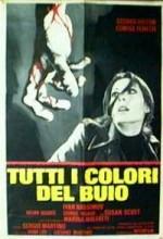 Tutti I Colori Del Buio (1972) afişi