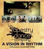 Tapestry Dance Company: A Vision in Rhythm (2011) afişi