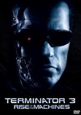 Terminatör 3: Makinelerin Yükselişi (2003) afişi