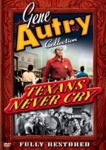 Texans Never Cry (1951) afişi