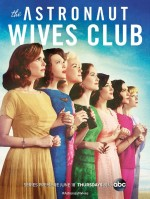The Astronaut Wives Club (2015) afişi