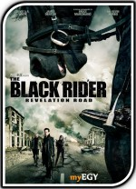 The Black Rider: Revelation Road (2014) afişi