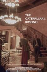 The Caterpillar's Kimono (2013) afişi