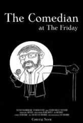 The Comedian at The Friday (ı) (2010) afişi