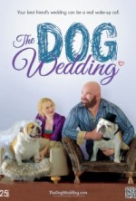 The Dog Wedding (2015) afişi