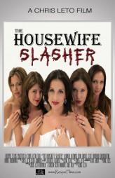 The Housewife Slasher (2012) afişi