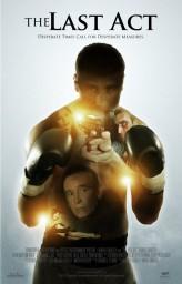 The Last Act (ı) (2010) afişi