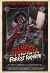The Legend of the Psychotic Forest Ranger (2011) afişi
