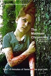 The Madman Chronicles (2012) afişi