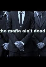 The Mafia Ain't Dead (2017) afişi