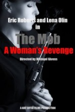 The Mob: A Woman's Revenge