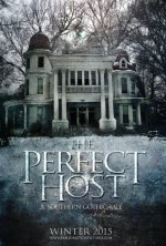 The Perfect Host: A Southern Gothic Tale (2016) afişi