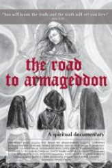 The Road to Armageddon A Spiritual Documentary (2012) afişi