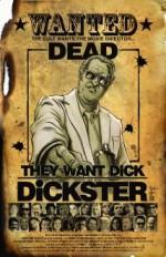 They Want Dick Dickster (2015) afişi