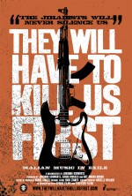 They Will Have to Kill Us First (2015) afişi