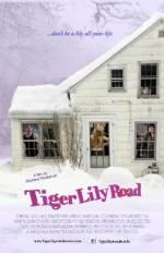 Tiger Lily Road (2013) afişi