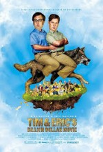 Tim And Eric's Billion Dollar Movie (2011) afişi