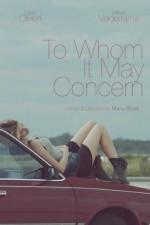 To Whom It May Concern (2015) afişi
