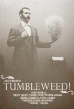 Tumbleweed!