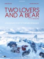 Two Lovers and a Bear (2016) afişi