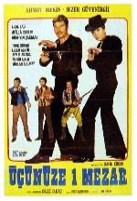 Üçünüze Bir Mezar (1971) afişi