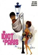 Un Idiot à Paris (1967) afişi