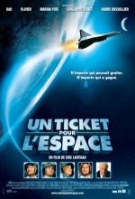 Un Ticket Pour L'espace (2006) afişi