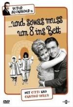 ...und Sowas Muß Um 8 Ins Bett (1965) afişi